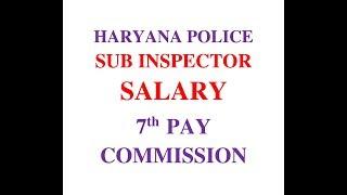 Haryana police sub inspector si salary