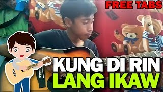 KUNG DI RIN LANG IKAW - December Avenue | Moira Dela Torre (fingerstyle guitar cover + free tabs)