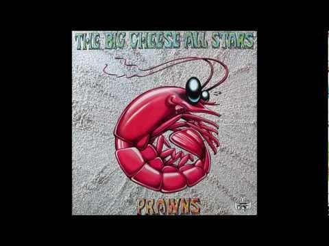 The Big Cheese All Stars - Prawns - 1995 (Full Album / HQ)