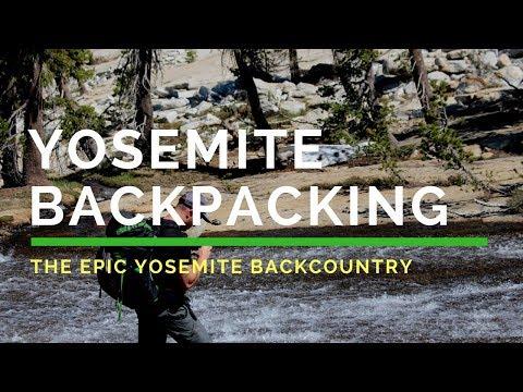 Yosemite Backpacking (The EPIC Yosemite Backcountry)