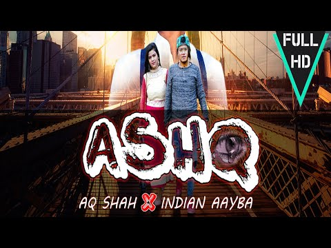 ASHQ - Aq shah Ft. Indian Aayba | Latest Hindi Song2018 | Bombay 70 Production |