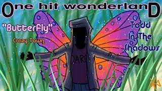 """ONE HIT WONDERLAND: """"Butterfly"""" by Crazy Town"""