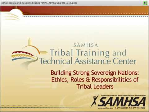 Building Strong Sovereign Nations Part 1: Ethics, Roles & Responsibilities of Tribal Leaders