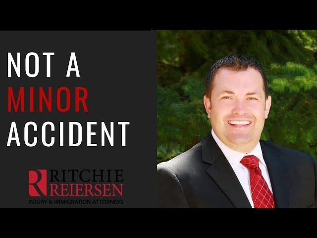 Not a Minor Accident - Ritchie Reiersen Injury & Immigration Attorneys