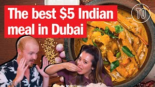 Where to find Dubai's BEST $5 Indian meal