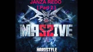 REDO PART 2 MASSIVE JANZA