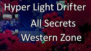 Hyper Light Drifter: All Secrets - Western Zone