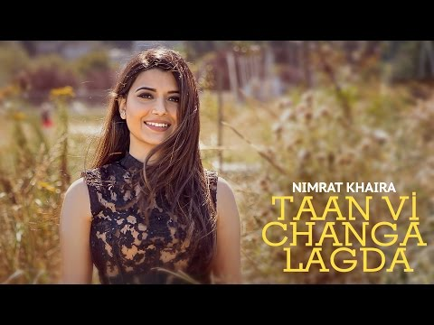 Thumbnail: TAAN VI CHANGA LAGDA - Nimrat Khaira ● Babbu ● Latest Punjabi Song 2016 ● Punjaab Records
