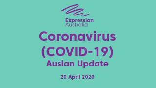 Coronavirus Auslan Update - 20 April, 2020