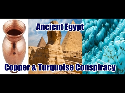 Why Ancient Egyptians were Obsessed with Copper & Turquoise
