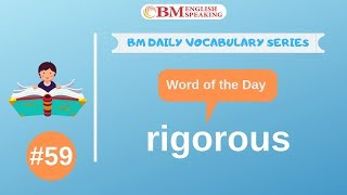Word of the Day (rigorous)  200 BM Daily Vocabulary | 2019