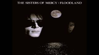 The Sisters of Mercy - Neverland [HQ Audio]