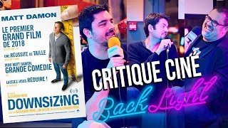 DOWNSIZING - CRITIQUE CINÉ [BACKLIGHT#1]