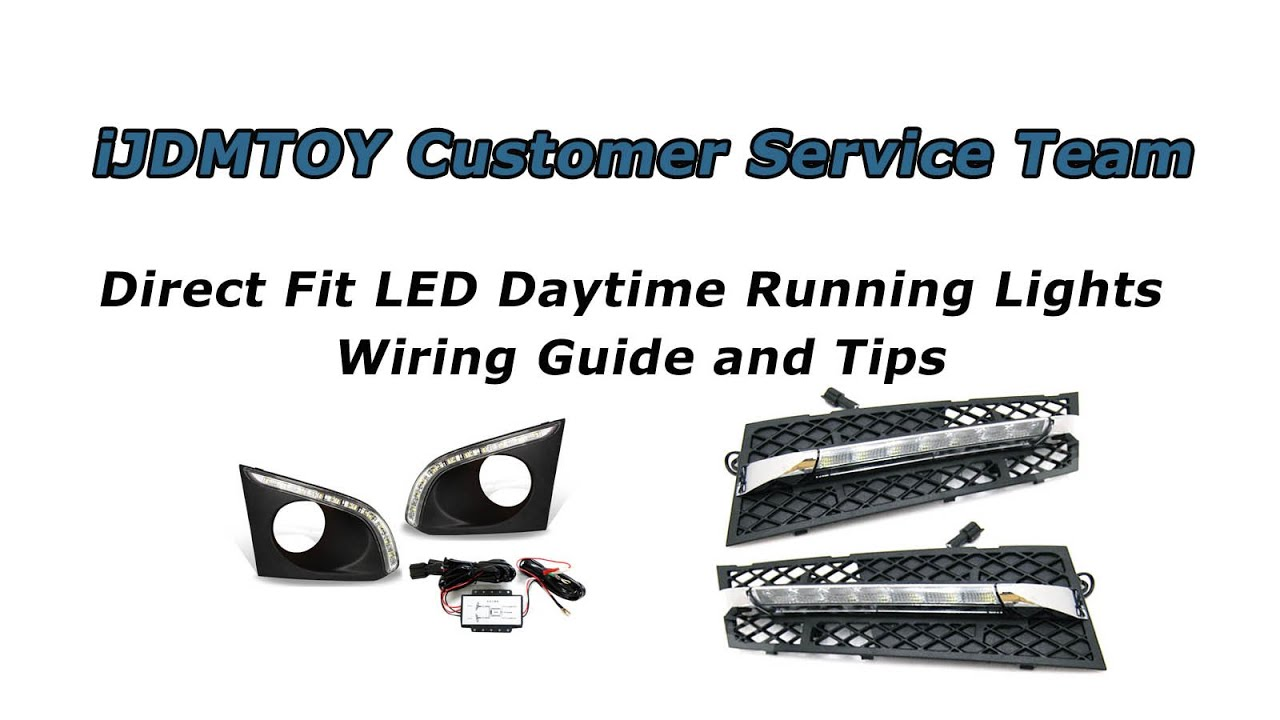 Ijdmtoy Direct Fit Led Daytime Running Lights Wiring Guide