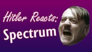 Hitler Rants About Spectrum