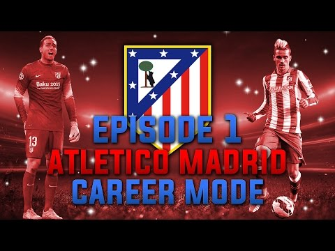 FIFA 15 | Atletico Madrid Career Mode | Episode 1 | NEW SIGNINGS!