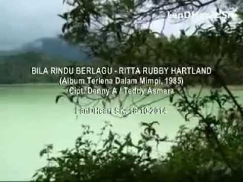 Bila Rindu Berlagu - Ritta Rubby Hartland