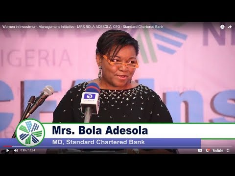 Women in Investment Management Initiative - MRS BOLA ADESOLA, CEO - Standard Chartered Bank