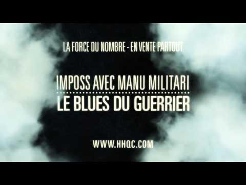 Le blues du guerrier - Imposs avec Manu Militari