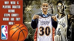 Why Were 6 Players Drafted Before Steph Curry? Where Are They Now?