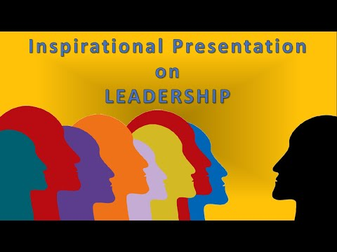 Inspirational Presentation on Leadership