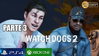 WATCH DOGS 2 Parte 3 Gameplay Español PS4 PRO | Falsos Profetas - Walkthrough 1080p