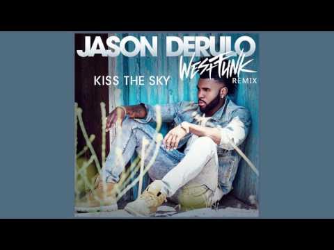 Jason Derulo - Kiss the Sky (WestFunk remix)