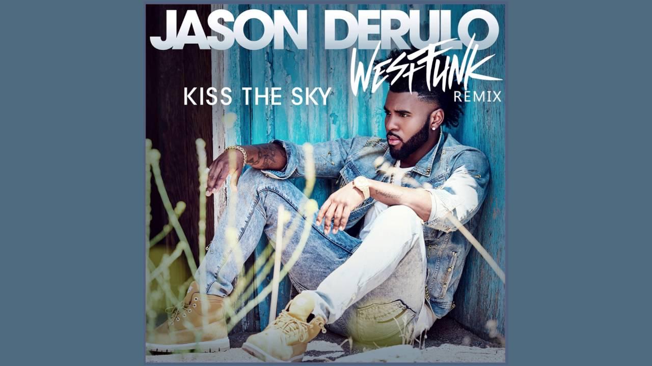 Jason Derulo - Kiss The Sky (Westfunk Remix) (2016)