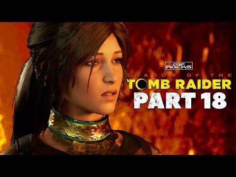 Shadow Of The Tomb Raider | Part 18 | Peru | The Hidden City | Retrieve The Savior's Amulet