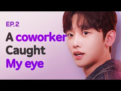 A Coworker Caught My Eye| Luv Pub | Season 1 - EP.02 (Click CC for ENG sub)