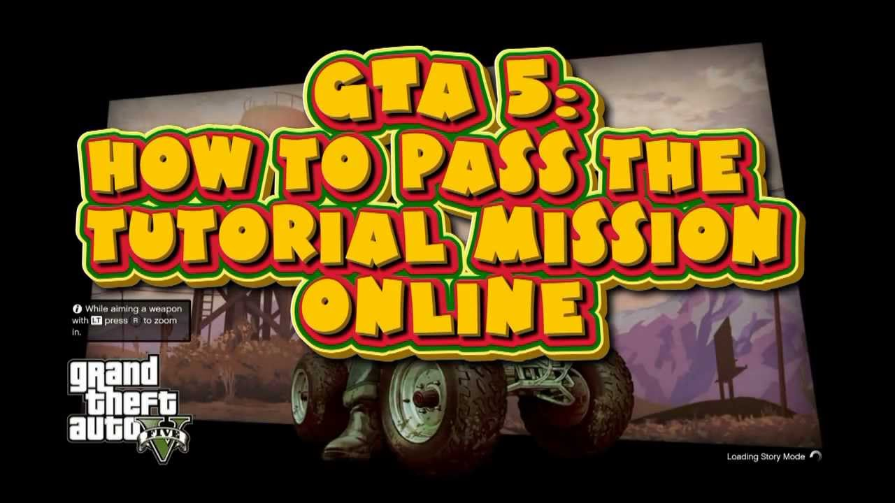 Gta 5 how to pass the tutorial mission online youtube gta 5 how to pass the tutorial mission online baditri Gallery
