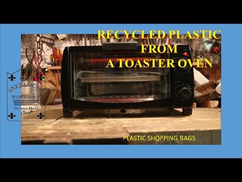 RECYCLED PLASTIC BAGS FROM A TOASTER OVEN