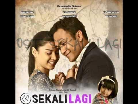 OST SEKALI LAGI - Cinta Itu Milik Kita by Dakmie | with lyrics