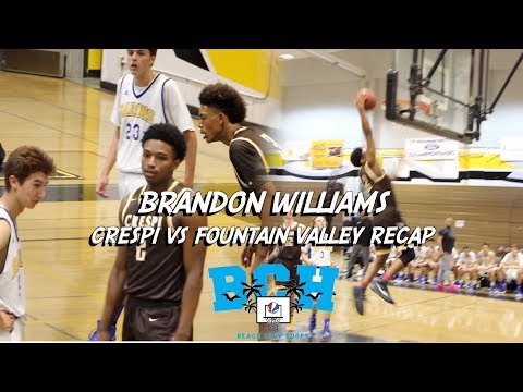 AZ Commit Brandon Williams MAKES IT LOOK EASY | Crespi vs Fountain Valley Full Game Recap