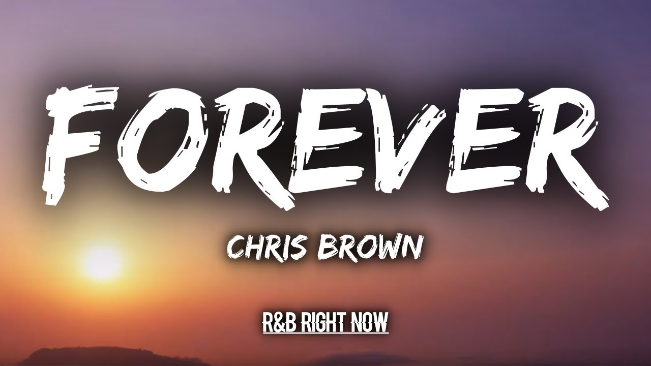 chris brown forever - 1280×720