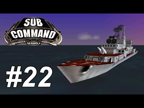 Let's Play Sub Command: Seawolf (22) Ocean Vulture (6/7)
