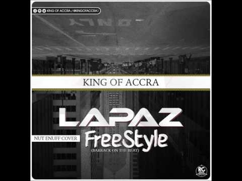 KING OF ACCRA - LAPAZ FREE STYLE (NOT ENUFF COVER)