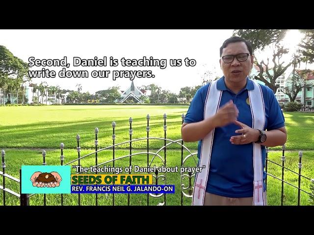 SEEDS OF FAITH EPI 138 The teachings of Daniel about prayer