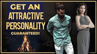 HOW TO GET ATTRACTIVE PERSONALITY | 3 Tips to Make People Like You