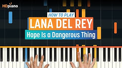 """How To Play """"Hope Is a Dangerous Thing"""" by Lana Del Rey   HDpiano (Part 1) Piano Tutorial"""