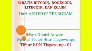 Cara Mendapatkan Bitcoin, Dogecoin, Litecoin, dan ZCash Gratis dari Airdrop TELEGRAM