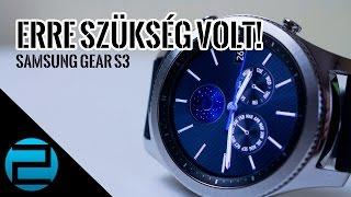 Samsung Gear S3 teszt - a szükséges ráncfelvarrás