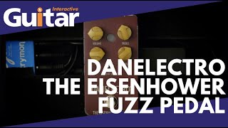 Danelectro The Eisenhower Fuzz Pedal | Review