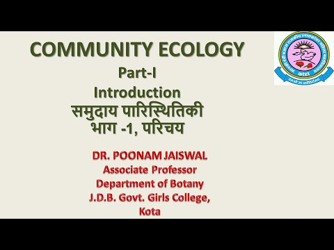 Dr. Poonam Jaiswal , Community Ecology, Part-I, Introduction, B.Sc-III,Paper-II M.Sc.(Pre & Fin)