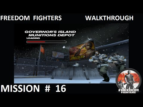 Freedom Fighters 1 - Walkthrough - Mission 16 - ''Governor's Island Munitions Depot'' |