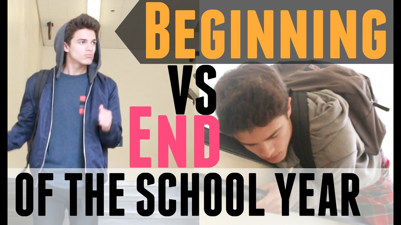 Beginning Vs End Of The School Year Brent Rivera