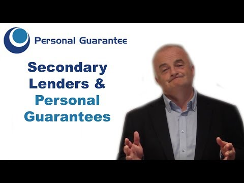 New Secondary Lenders & Personal Guarantees