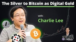 The Silver to Bitcoin's Digital Gold w/ Charlie Lee, Creator of Litecoin