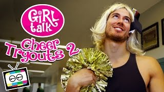 "Girl Talk: ""Cheer Tryouts 2"""
