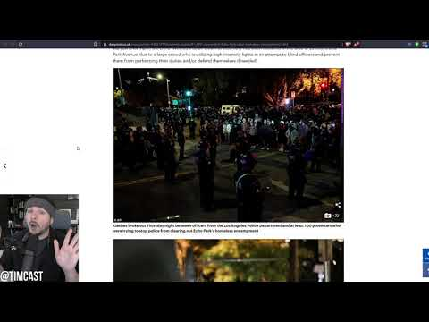 Leftists CLASH With Police In LA, Antifa Autonomous Zones Accidentally Prove Democrats Are Racist